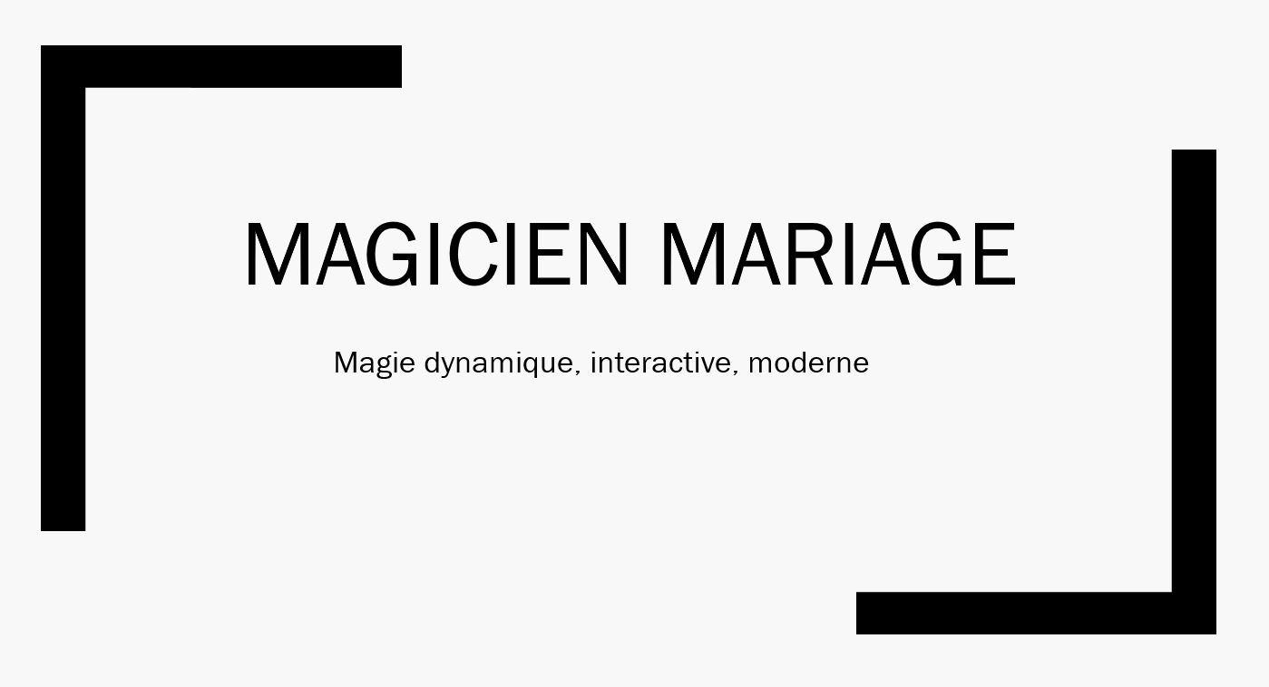 magicien mariage Magicien Paris
